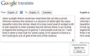 google translate rainbow passage 300x187 How Fast Can You Take Notes? Comparing Dragon NaturallySpeaking 11 with Six Other Note Taking Strategies.